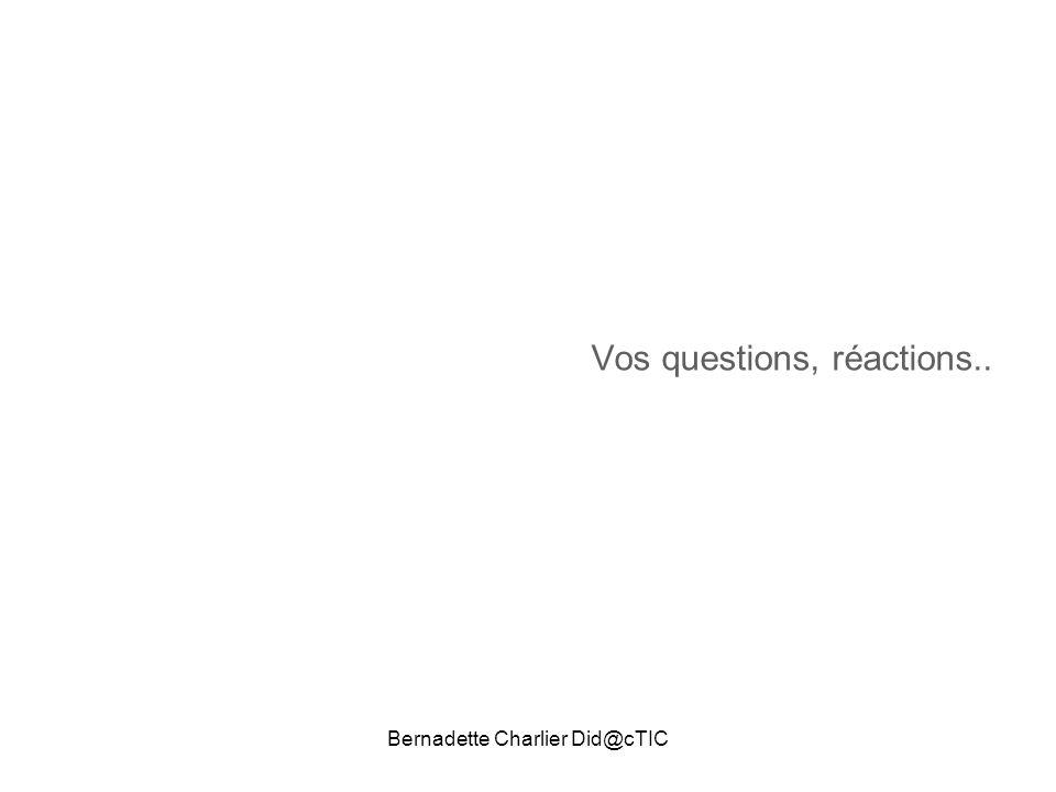 Bernadette Charlier Did@cTIC Vos questions, réactions..