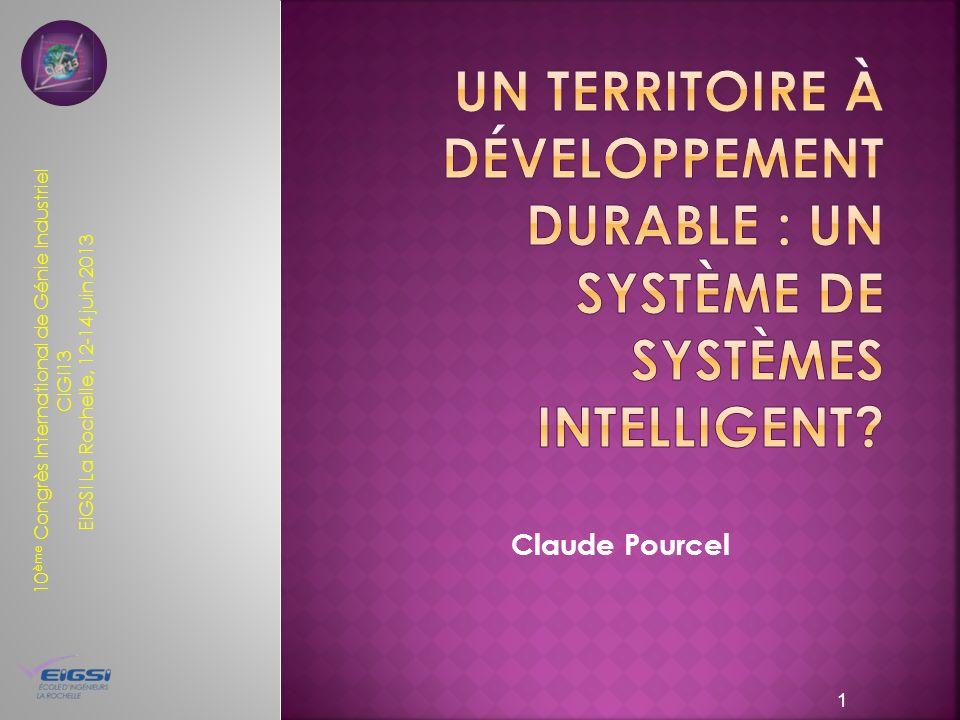 10 ème Congrès International de Génie Industriel CIGI13 EIGSI La Rochelle, 12-14 juin 2013 Claude Pourcel 1