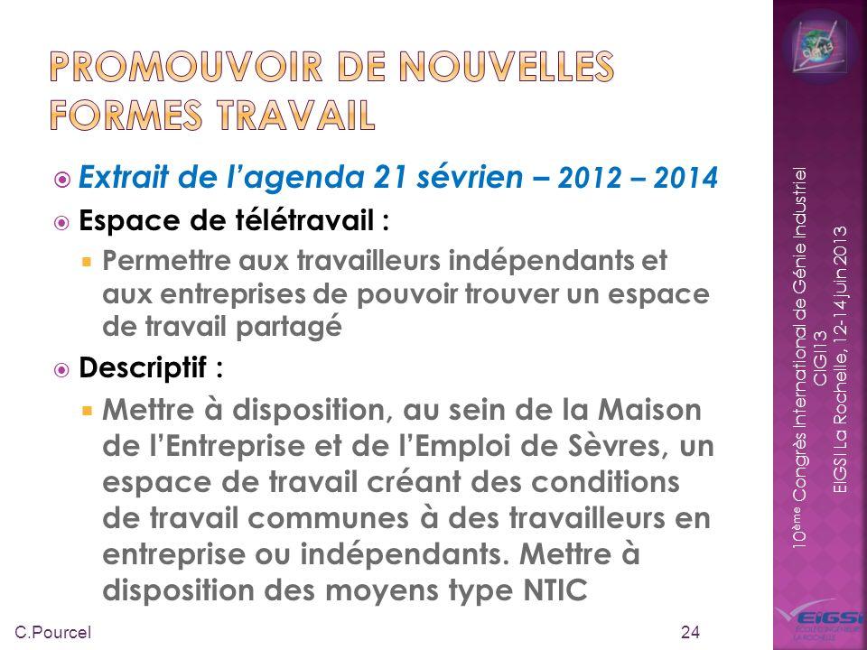 10 ème Congrès International de Génie Industriel CIGI13 EIGSI La Rochelle, 12-14 juin 2013 Extrait de lagenda 21 sévrien – 2012 – 2014 Espace de télét
