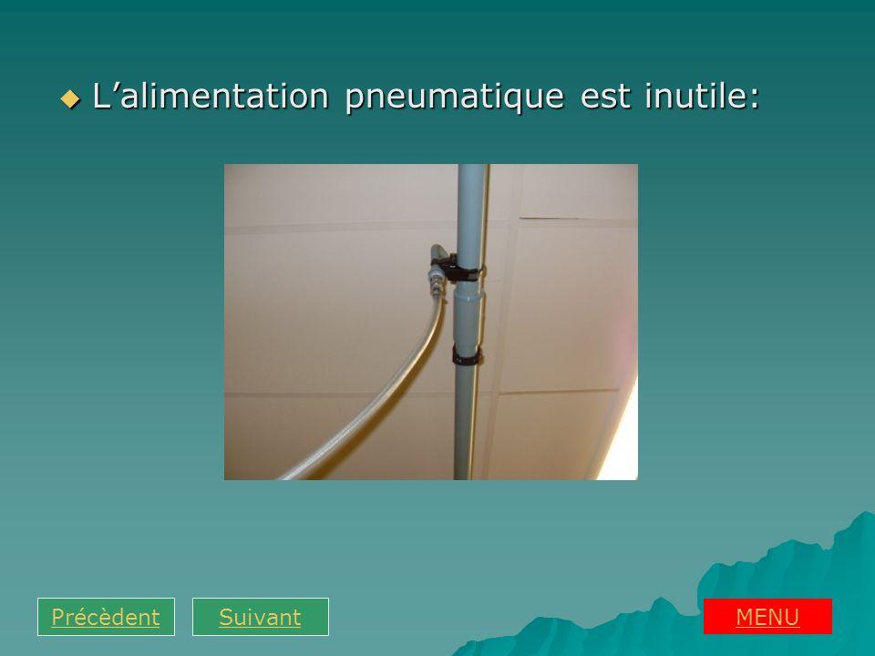 Lalimentation pneumatique est inutile: Lalimentation pneumatique est inutile: MENU PrécèdentSuivant