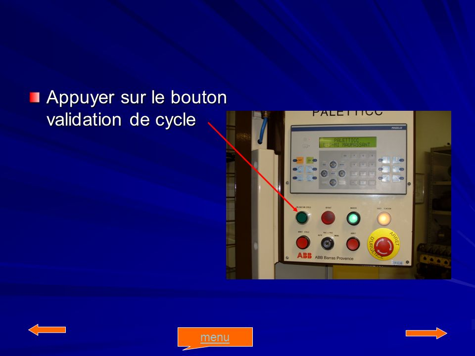 Appuyer sur le bouton validation de cycle menu