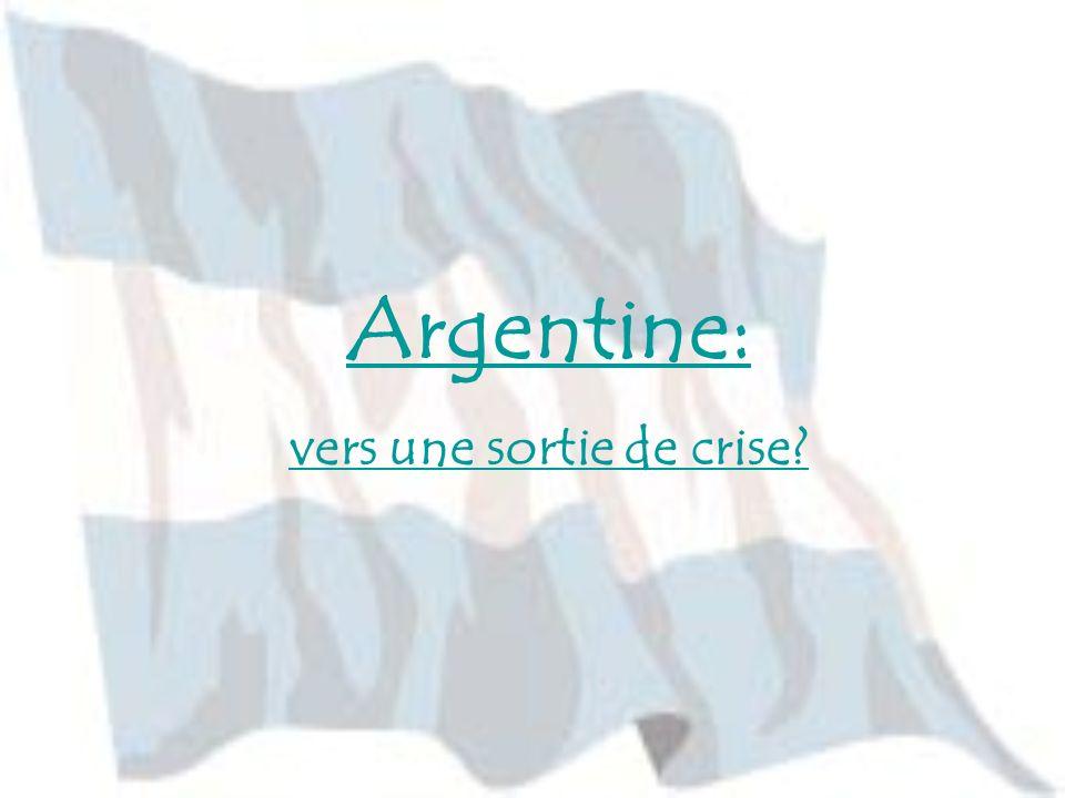 La restructuration de la dette Un nouveau président, une nouvelle politique Nestor Kirchner 1er président élu par les urnes depuis 2001 Politique basée sur des objectifs à court terme,de stimulation de la demande Renoue le dialogue avec le FMI Le calcul de la dette Problème de lexcédent budgétaire Alliance avec le Brésil Argentine I)Présentation II)Pourquoi la crise.
