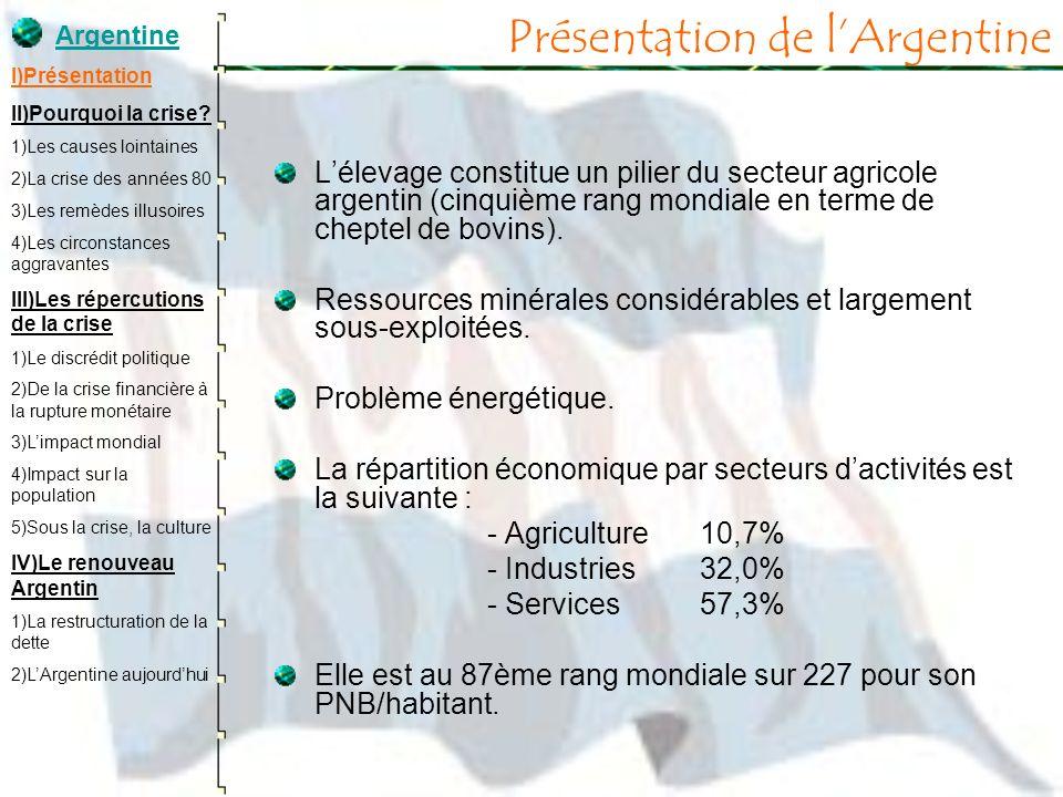 Présentation de lArgentine Lélevage constitue un pilier du secteur agricole argentin (cinquième rang mondiale en terme de cheptel de bovins). Ressourc