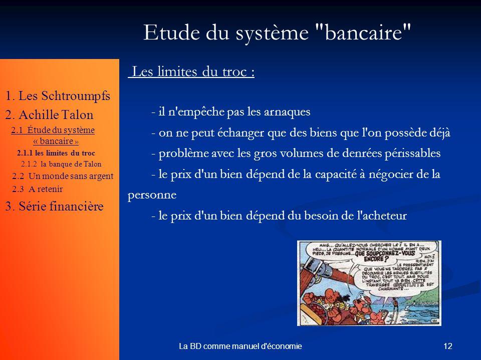 12La BD comme manuel d'économie Etude du système