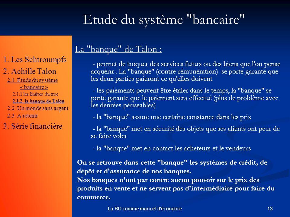 13La BD comme manuel d'économie Etude du système