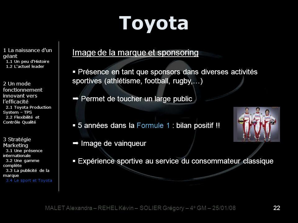 22 Toyota 1 La naissance d'un géant 1.1 Un peu d'Histoire 1.2 L'actuel leader 2 Un mode fonctionnement innovant vers lefficacité 2.1 Toyota Production