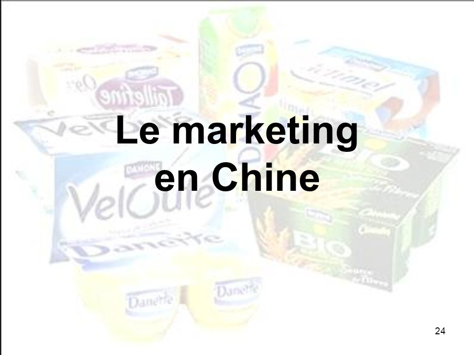 24 Le marketing en Chine