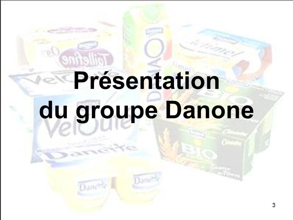 3 Présentation du groupe Danone