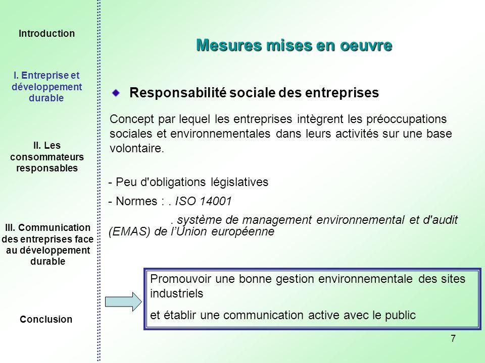 7 Mesures mises en oeuvre Responsabilité sociale des entreprises Concept par lequel les entreprises intègrent les préoccupations sociales et environne