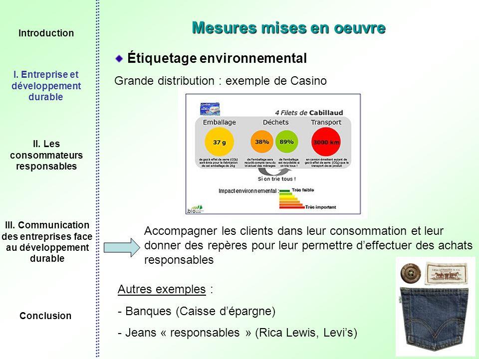 9 Mesures mises en oeuvre Étiquetage environnemental Grande distribution : exemple de Casino Accompagner les clients dans leur consommation et leur do
