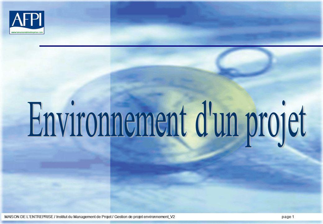 MAISON DE LENTREPRISE / Institut du Management de Projet / Gestion de projet environnement_V2page 1