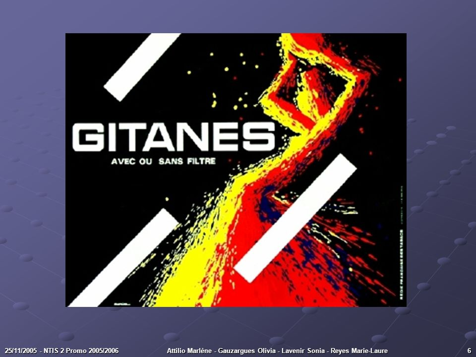 625/11/2005 - NTIS 2 Promo 2005/2006Attilio Marlène - Gauzargues Olivia - Lavenir Sonia - Reyes Marie-Laure