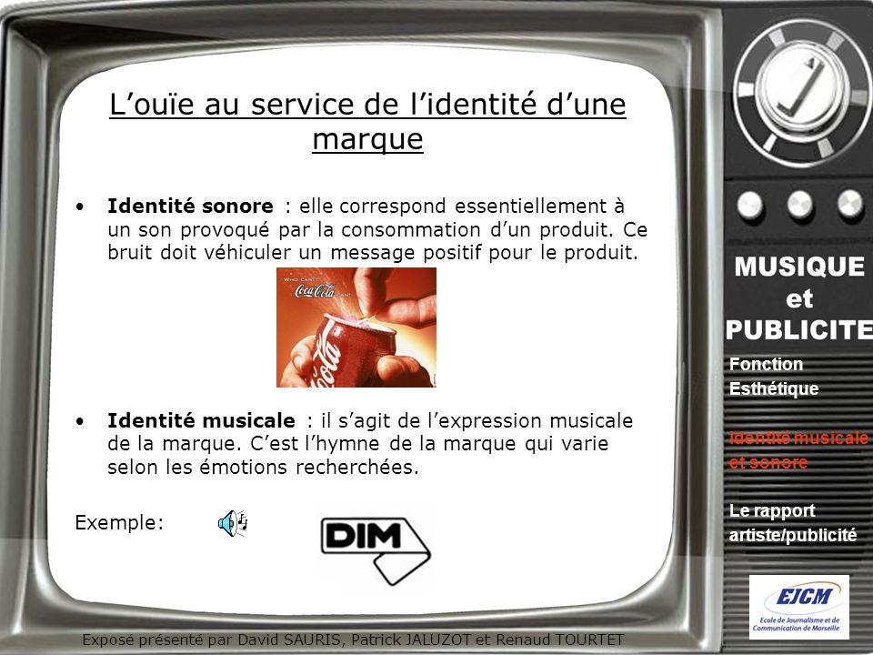 Exposé présenté par David SAURIS, Patrick JALUZOT et Renaud TOURTET Louïe au service de lidentité dune marque Identité sonore : elle correspond essent