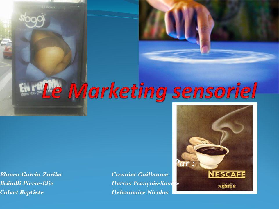 Le Marketing Tactile 2) Le tactile signe de qualité : Le toucher particulier est en mesure de renseigner le consommateur sur les qualités et les fonctions d un produit.