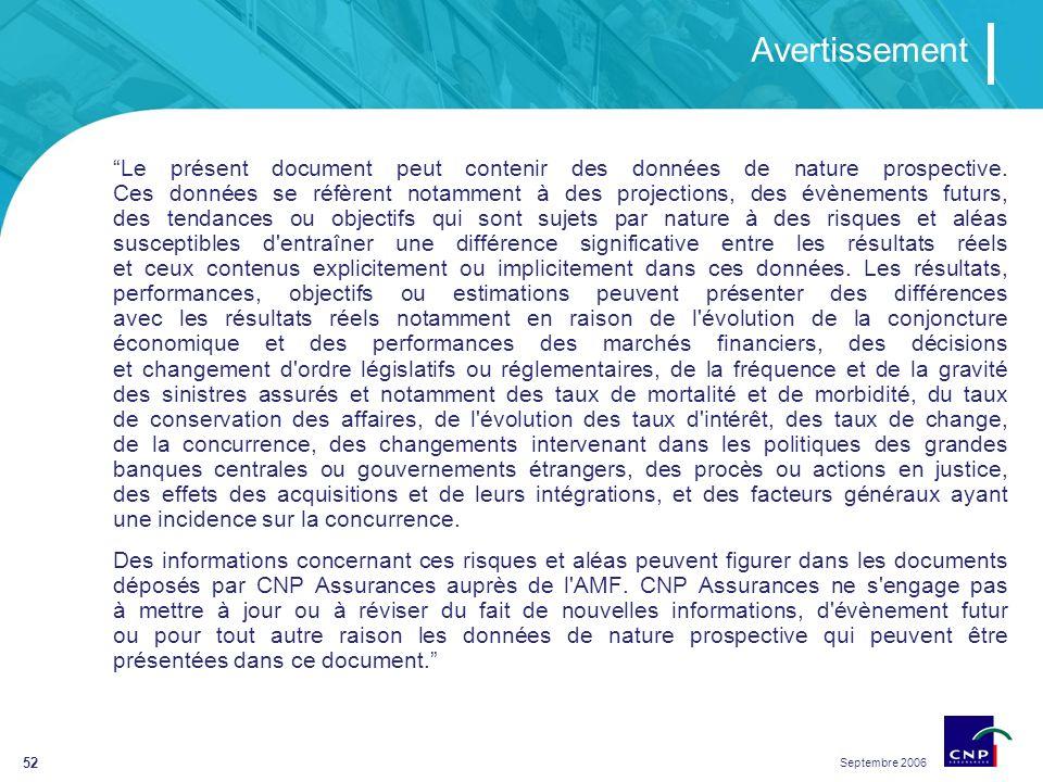 Septembre 2006 52 Avertissement Le présent document peut contenir des données de nature prospective.