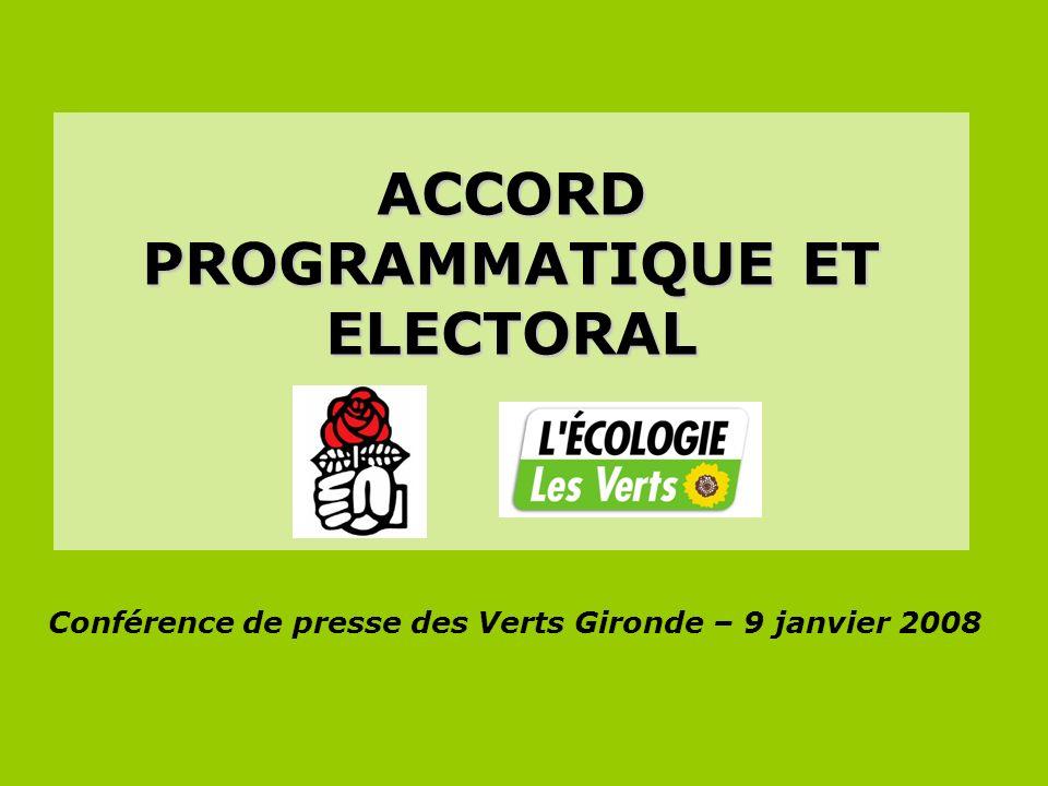 ACCORD PROGRAMMATIQUE ET ELECTORAL Conférence de presse des Verts Gironde – 9 janvier 2008
