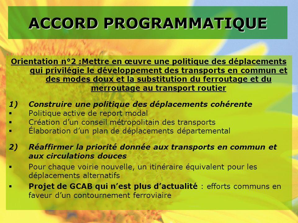 Orientation n°2 :Mettre en œuvre une politique des déplacements qui privilégie le développement des transports en commun et des modes doux et la subst