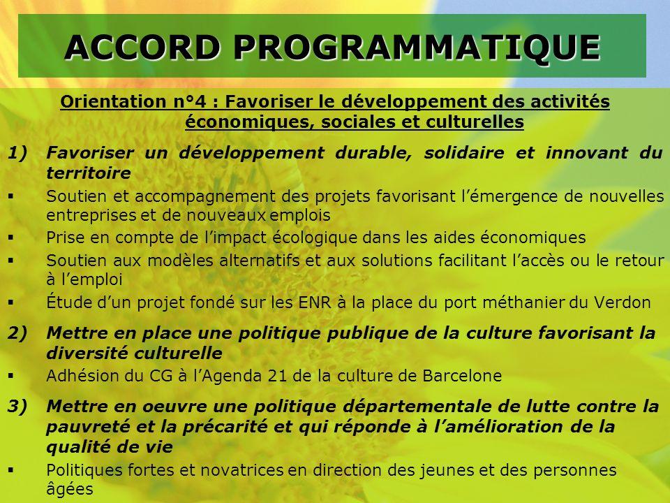 Orientation n°4 : Favoriser le développement des activités économiques, sociales et culturelles 1)Favoriser un développement durable, solidaire et inn