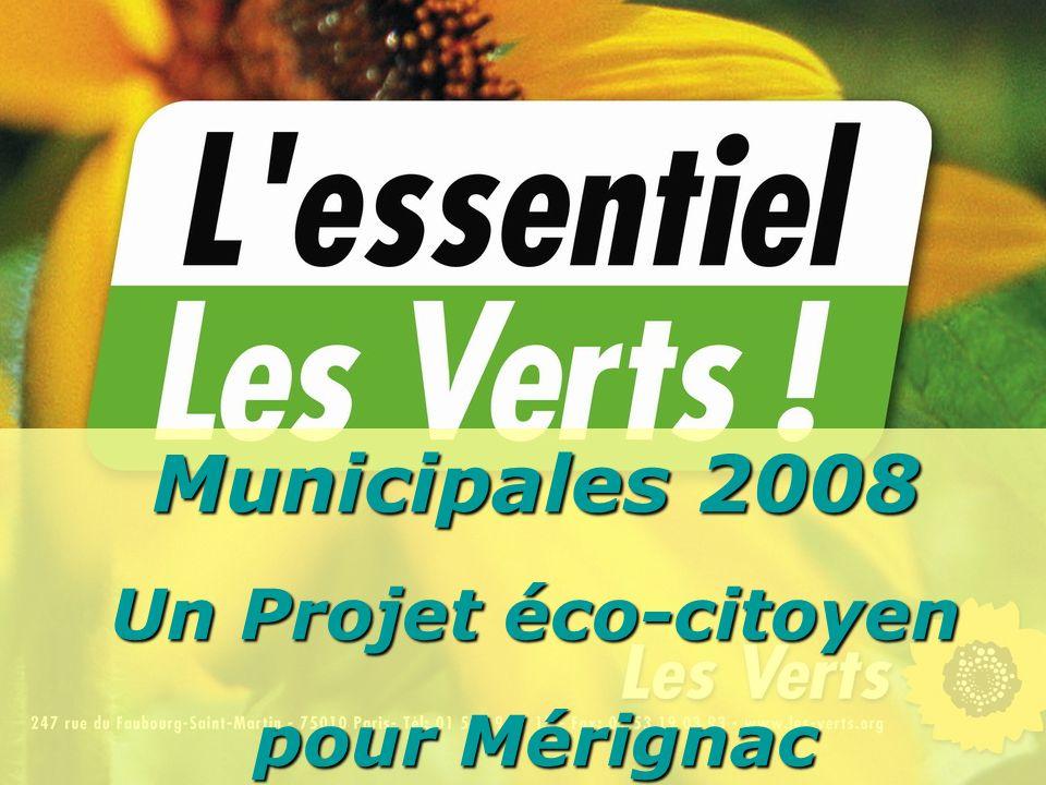 Municipales 2008 Un Projet éco-citoyen pour Mérignac