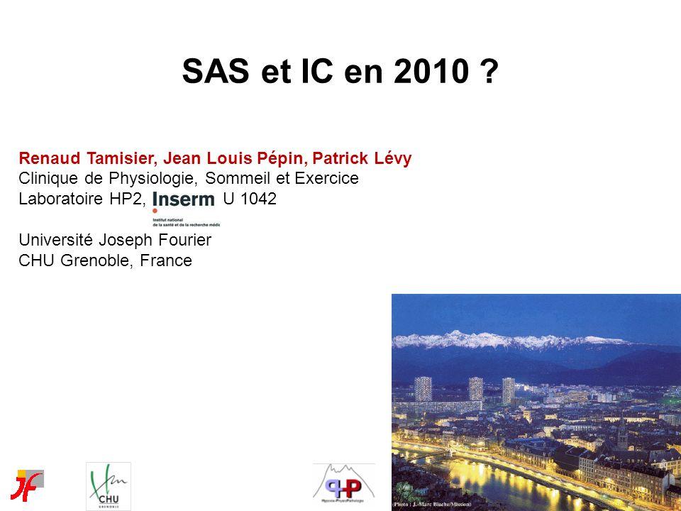 Renaud Tamisier, Jean Louis Pépin, Patrick Lévy Clinique de Physiologie, Sommeil et Exercice Laboratoire HP2, INSERM U 1042 Université Joseph Fourier
