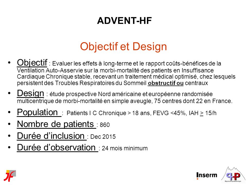 Objectif et Design Objectif : Evaluer les effets à long-terme et le rapport coûts-bénéfices de la Ventilation Auto-Asservie sur la morbi-mortalité des