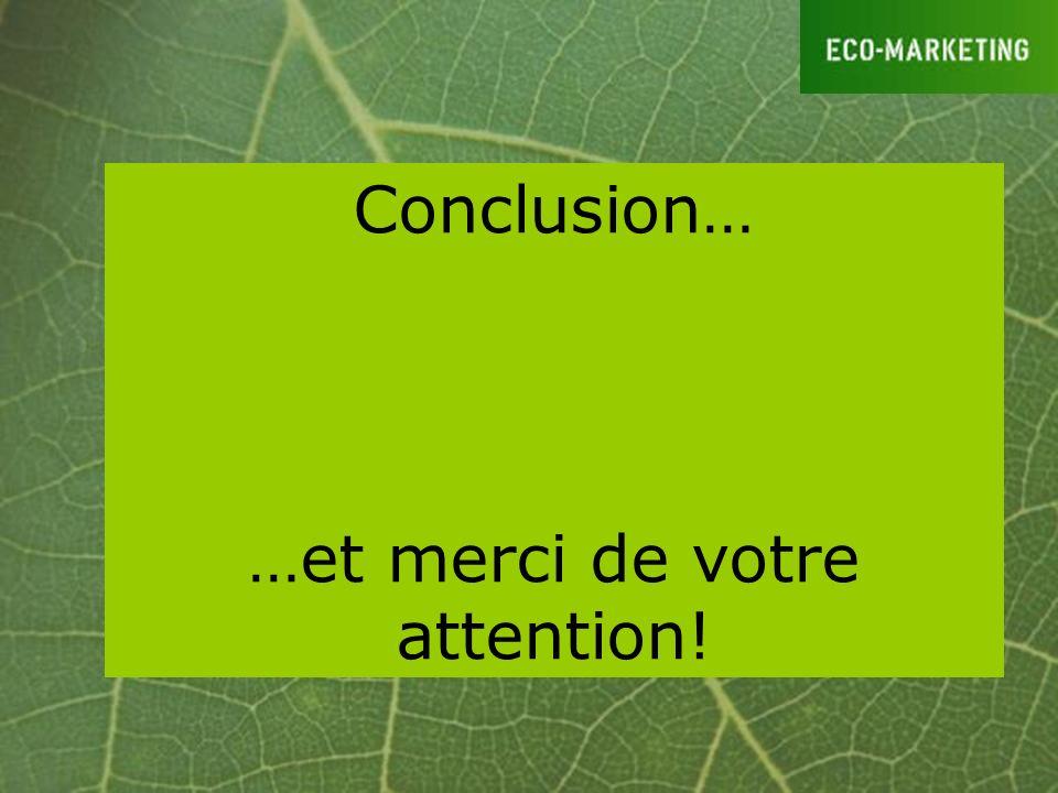 Conclusion… …et merci de votre attention!