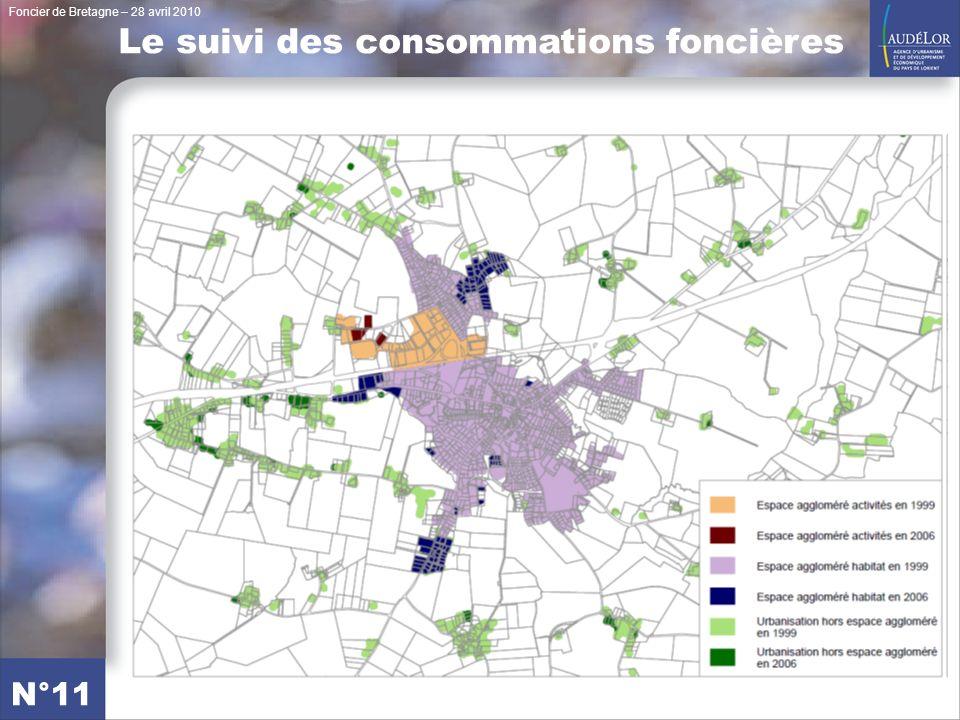 Foncier de Bretagne – 28 avril 2010 N°11 Le suivi des consommations foncières