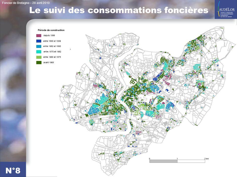 Foncier de Bretagne – 28 avril 2010 N°8 Le suivi des consommations foncières