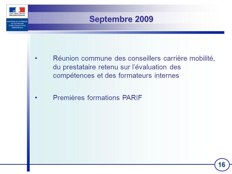 16 Réunion commune des conseillers carrière mobilité, du prestataire retenu sur lévaluation des compétences et des formateurs internes Premières forma