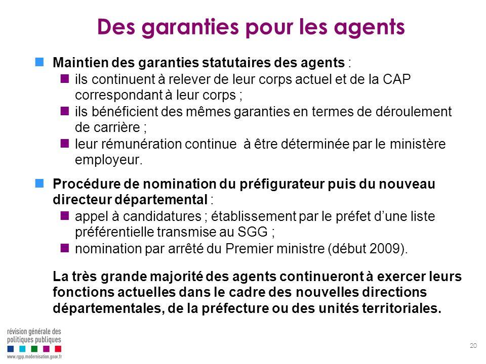 20 Des garanties pour les agents Maintien des garanties statutaires des agents : ils continuent à relever de leur corps actuel et de la CAP correspond