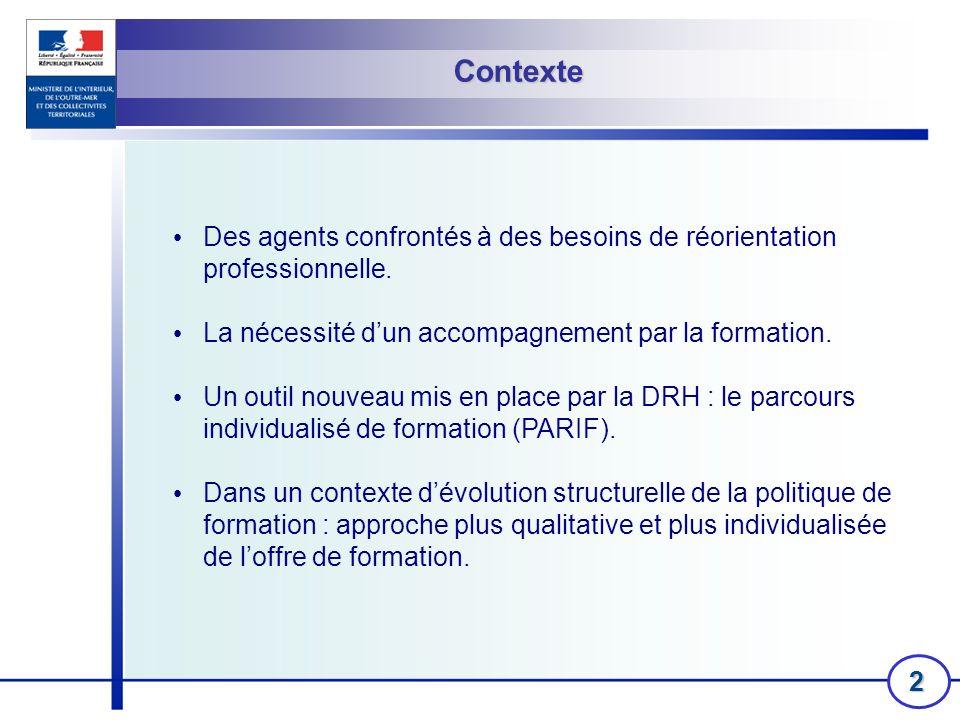 3 Définition Le PARIF intervient avant la prise de poste.
