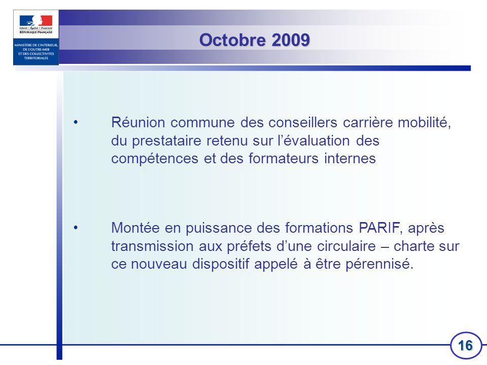 16 Réunion commune des conseillers carrière mobilité, du prestataire retenu sur lévaluation des compétences et des formateurs internes Montée en puiss