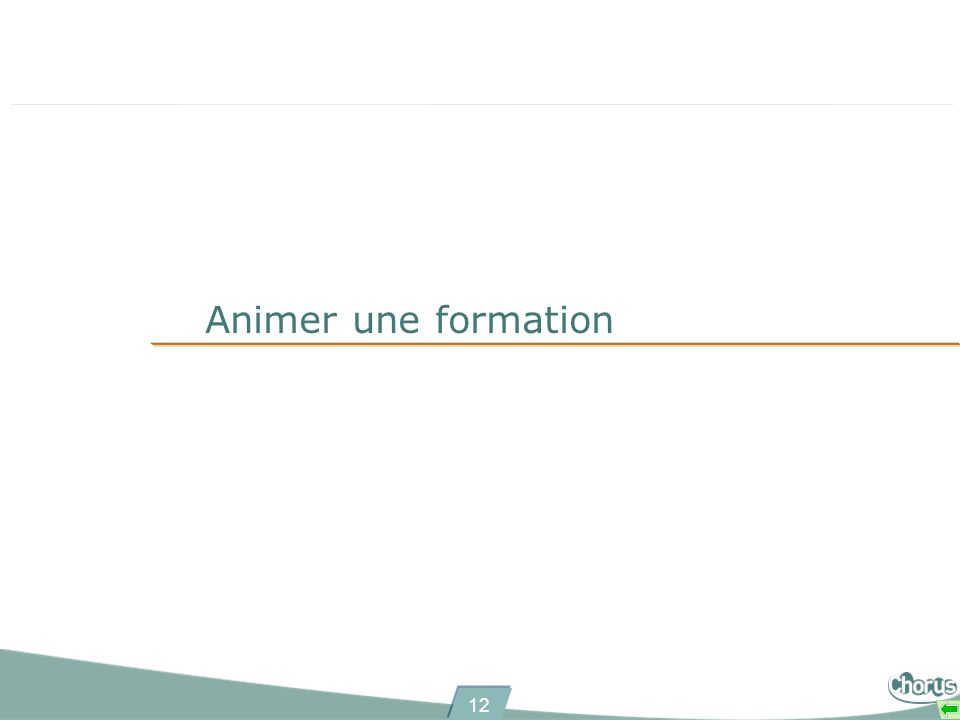 12 Animer une formation