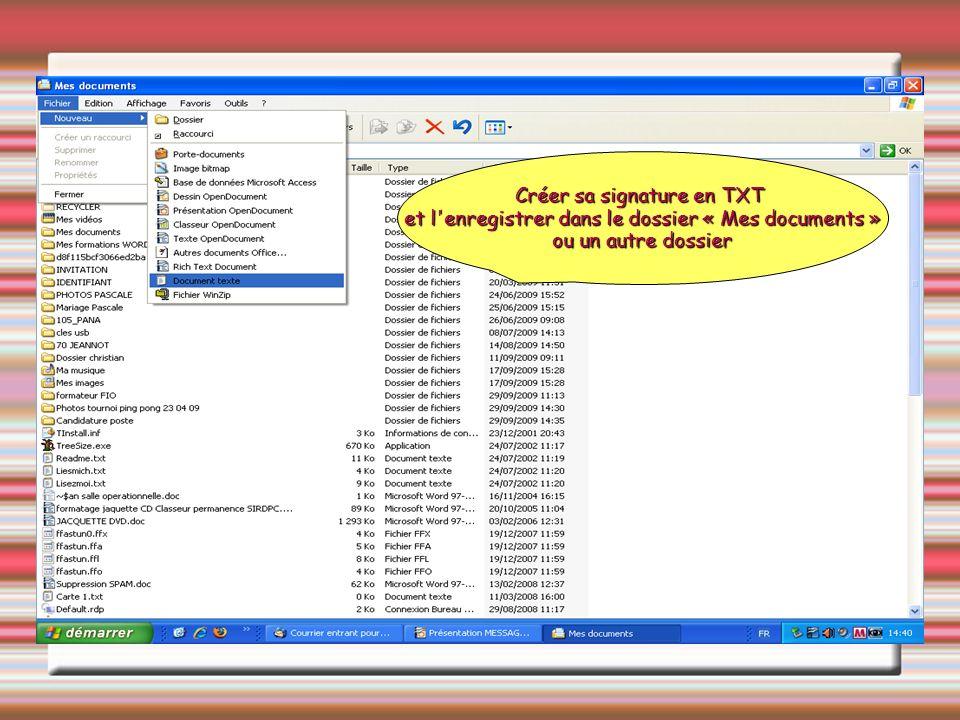 Créer sa signature en TXT et l'enregistrer dans le dossier « Mes documents » ou un autre dossier