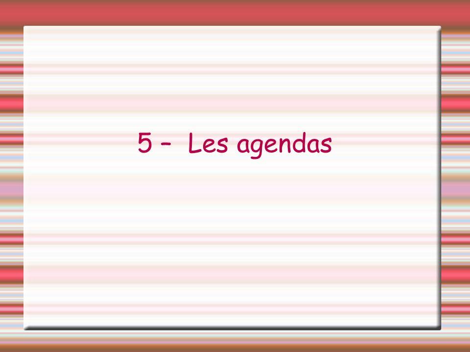 5 – Les agendas