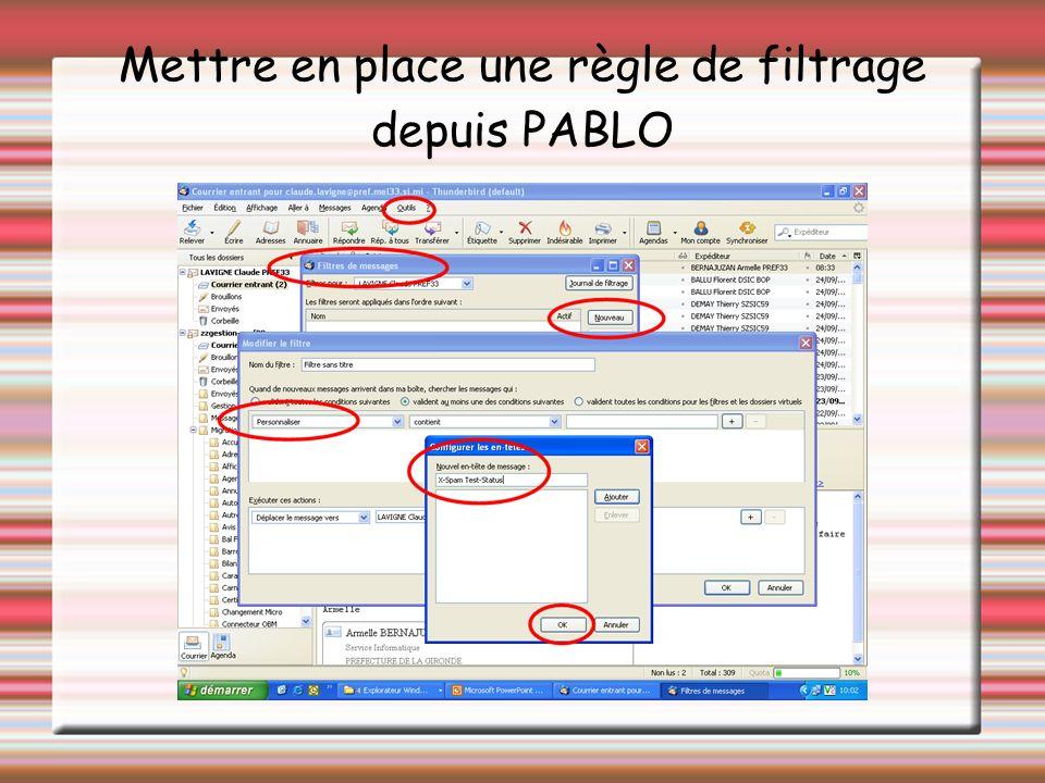 Mettre en place une règle de filtrage depuis PABLO