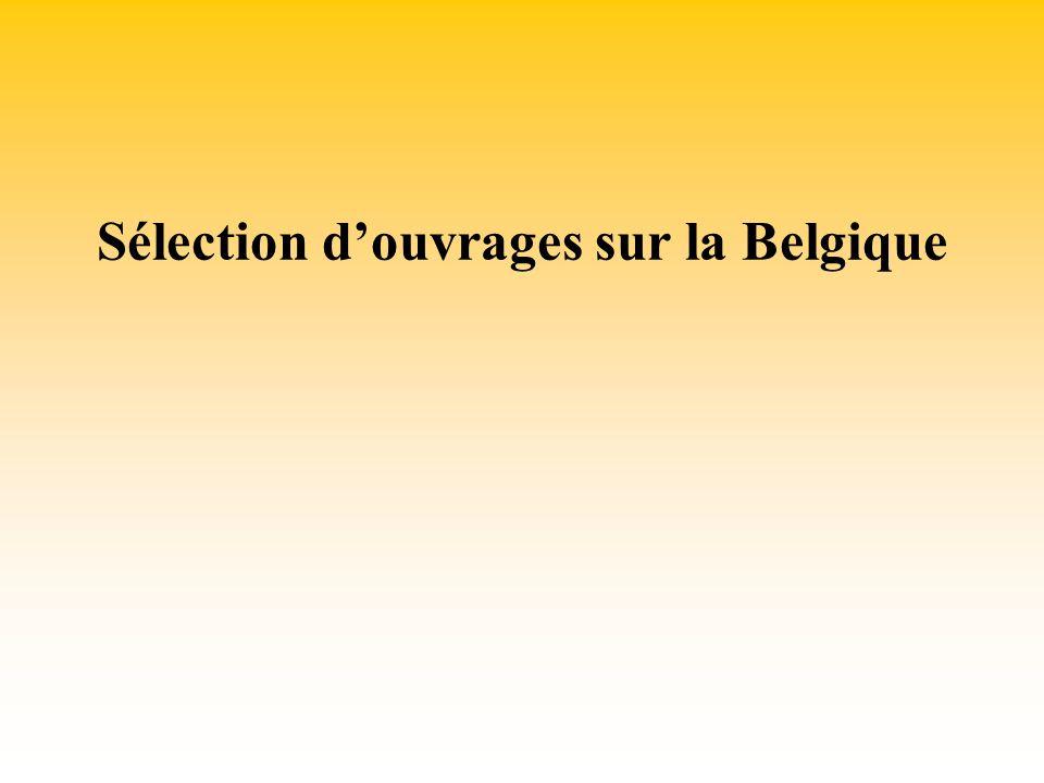 Sélection douvrages sur la Belgique