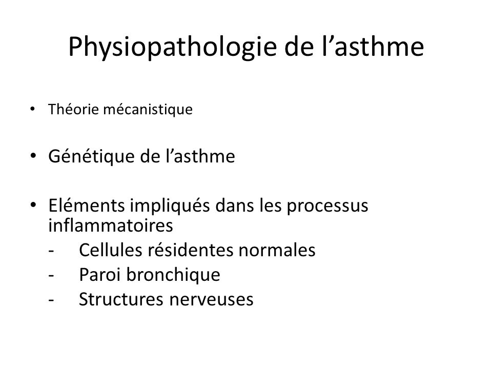 Processus inflammatoires : éléments impliqués Agresseur (allergène, micro-organisme, polluants) dans les bronches fixation sur la cellule présentatrice dantigène (cell dendritique) Cellules résidentes normales Eosinophiles, lymphocytes mais aussi mastocytes….