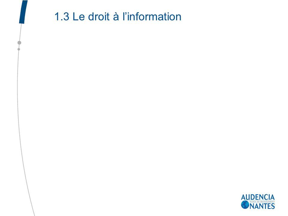 1.3 Le droit à linformation