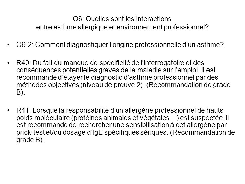 Q6: Quelles sont les interactions entre asthme allergique et environnement professionnel? Q6-2: Comment diagnostiquer lorigine professionnelle dun ast