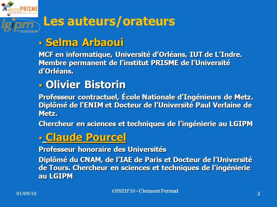 22 Les auteurs/orateurs Selma Arbaoui Selma Arbaoui MCF en informatique, Université dOrléans, IUT de LIndre. Membre permanent de linstitut PRISME de l