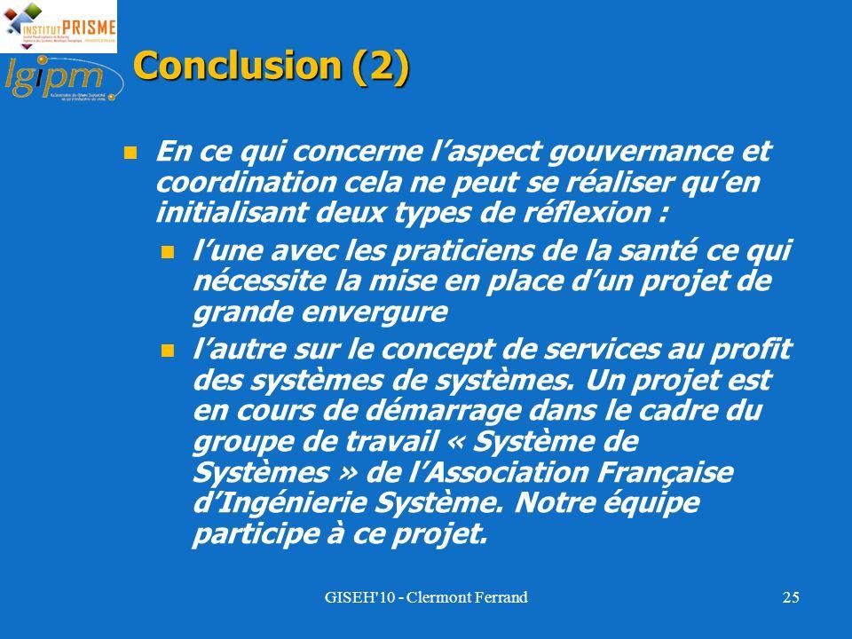 25 Conclusion (2) En ce qui concerne laspect gouvernance et coordination cela ne peut se réaliser quen initialisant deux types de réflexion : lune ave