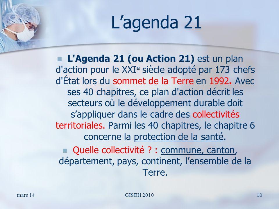 Lagenda 21 L'Agenda 21 (ou Action 21) est un plan d'action pour le XXI e siècle adopté par 173 chefs d'État lors du sommet de la Terre en 1992. Avec s