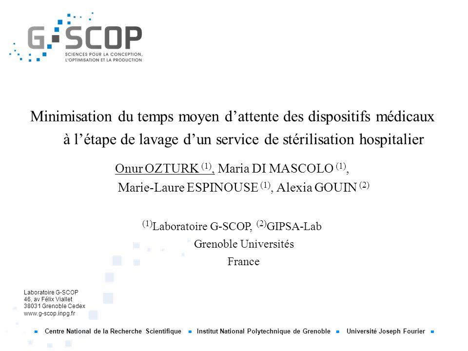 Centre National de la Recherche Scientifique Institut National Polytechnique de Grenoble Université Joseph Fourier Laboratoire G-SCOP 46, av Félix Via