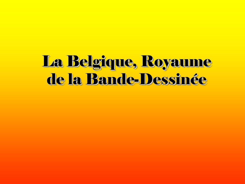 La Belgique, Royaume de la Bande-Dessinée