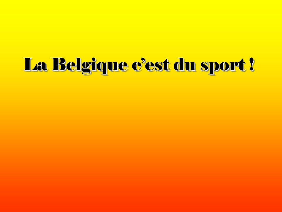 La Belgique cest du sport !