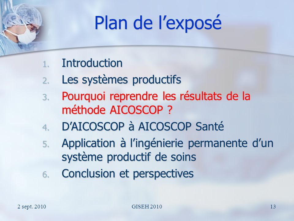 2 sept. 2010GISEH 201013 Plan de lexposé 1. Introduction 2.
