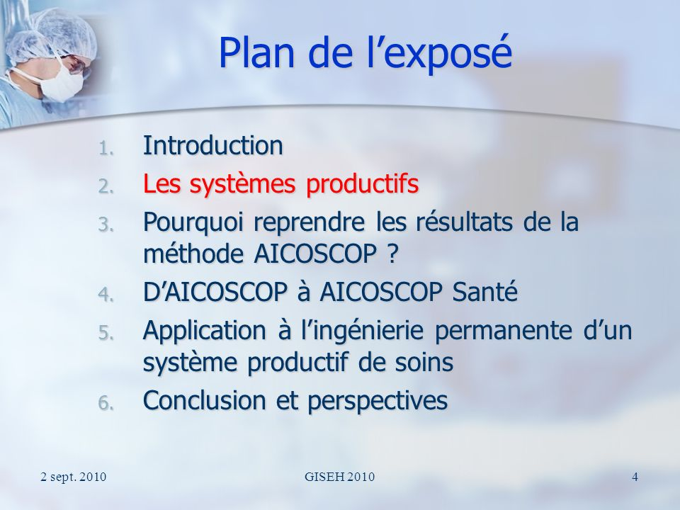 2 sept. 2010GISEH 20104 Plan de lexposé 1. Introduction 2.