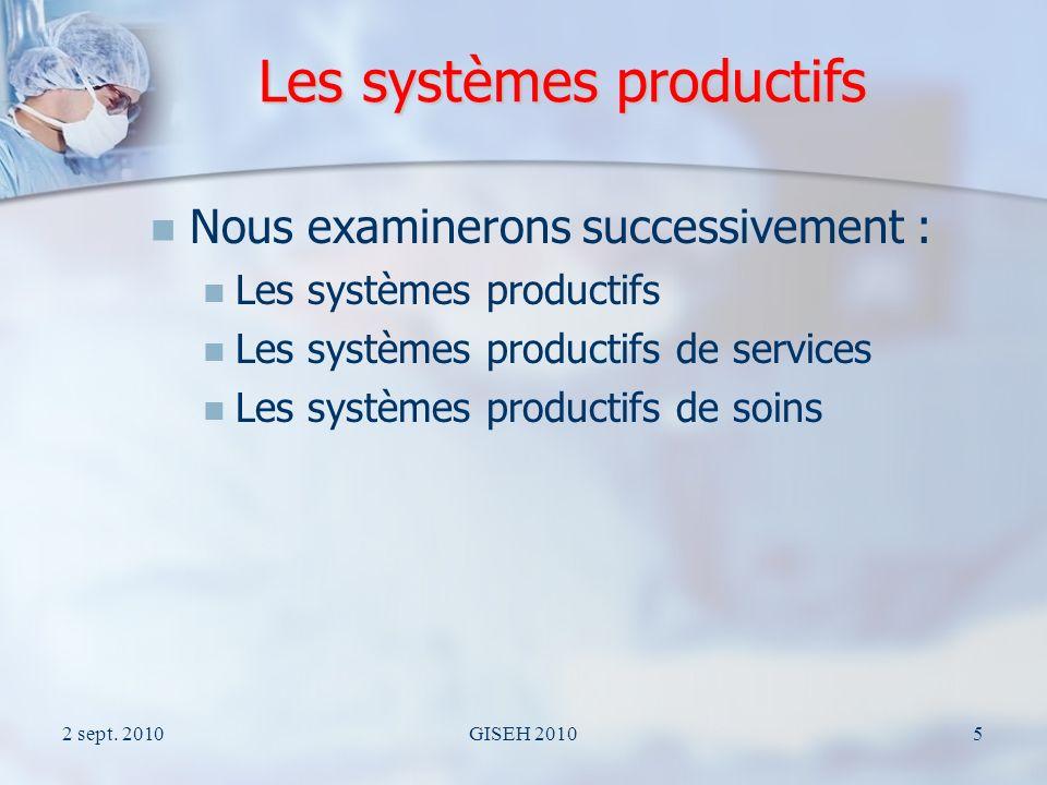 Les systèmes productifs .Nous adoptons la proposition de V.