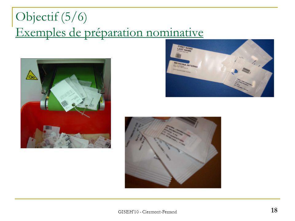 GISEH 10 - Clermont-Ferrand Objectif (5/6) Exemples de préparation nominative 18